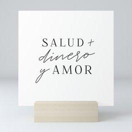 Salud Dinero y Amor Mini Art Print