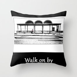 Walk on by Throw Pillow