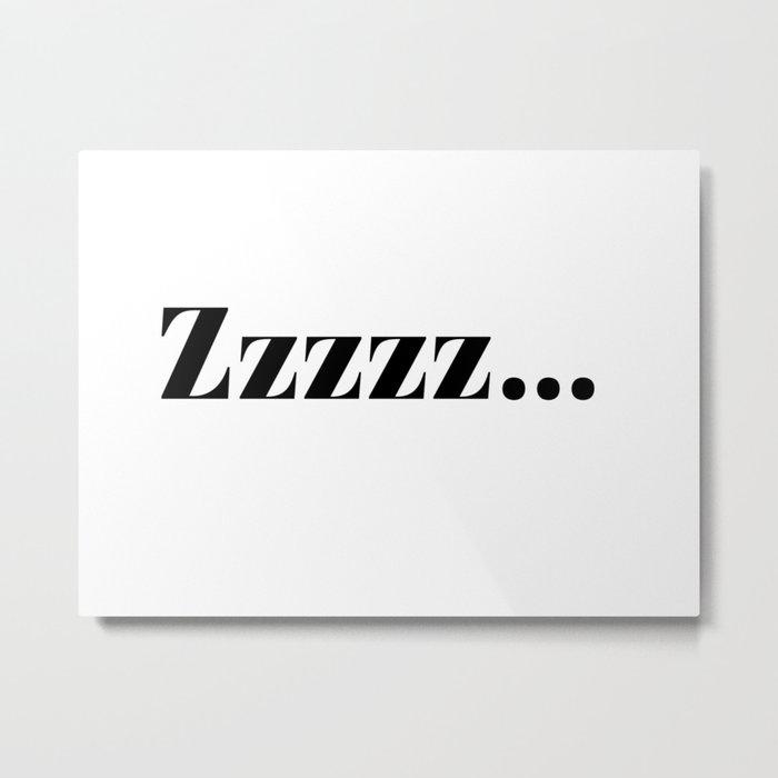 zzz... Metal Print