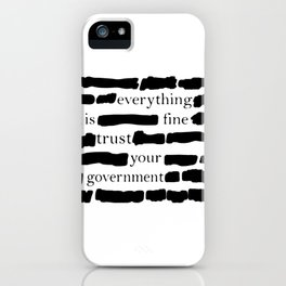Trust Your Government iPhone Case