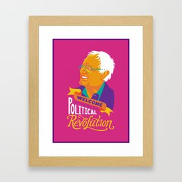 Welcome to the Political Revolution Framed Art Print