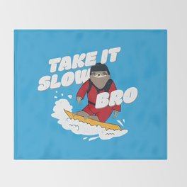 Take it Slow Bro - Funny Snowboarding Sloth Throw Blanket