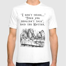 Then you shouldn't talk MEDIUM Mens Fitted Tee White