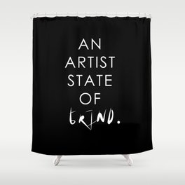 NY state of mind, Artist state of grind Shower Curtain
