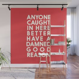 Funny, warning sign, humour signal, safety signs, safety hazard, for office, garage, warning!, alt! Wall Mural