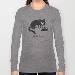 Must Be Monday, Cat Long Sleeve T-shirt