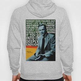 Richard Feynman Quote 1 Hoody