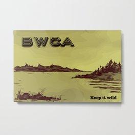 Boundary Waters (BWCA) - Keep it Wild Metal Print