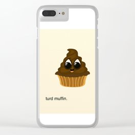 Turd Muffin Clear iPhone Case