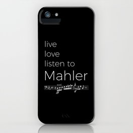 Live, love, listen to Mahler (dark colors) iPhone Case