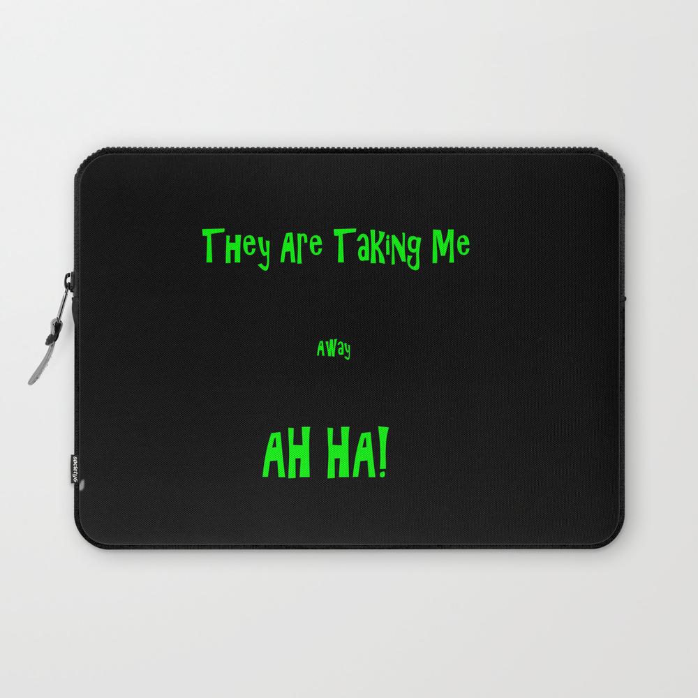 Crazy Enough... Laptop Sleeve LSV8814821