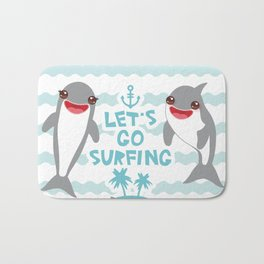 Lets go surfing. Cartoon kawaii dolphin Bath Mat