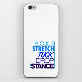 POKE STRETCH TUCK DROP STANCE v3 HQvector iPhone Skin