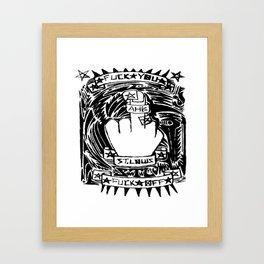 Fuck You Fuck off Framed Art Print