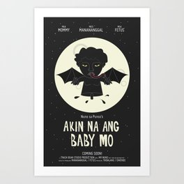 Akin Na Ang Baby Mo (Philippine Mythological Creatures Series) Art Print