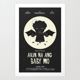 Akin Na Ang Baby Mo (Philippine Mythological Creatures Series #1) Art Print