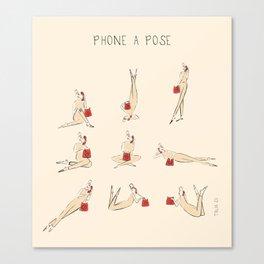 Phone A Pose Canvas Print
