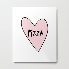 Pink Pizza Heart Metal Print