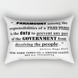 Free Press Quote, NEW YORK TIMES CO. v. UNITED STATES, 403 u.s. 713 (1971) Rectangular Pillow