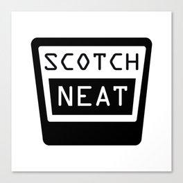 SCOTCH, NEAT Canvas Print