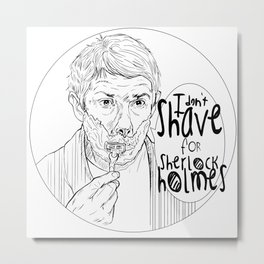 Shave for Sherlock Metal Print