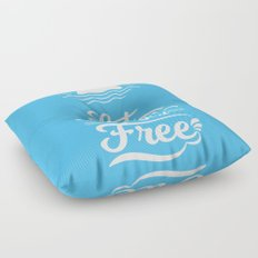 Let the Waves Set you Free Floor Pillow