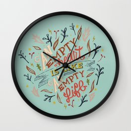 An Empty Heart Is Like An Empty Life Wall Clock