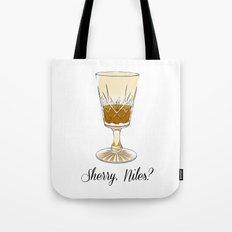 Sherry, Niles? Tote Bag