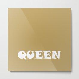 queEn Metal Print