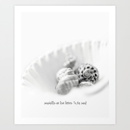 seashells are love letters in the sand Art Print