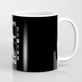Precision Beats Power and Timing Beats Speed Coffee Mug