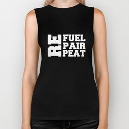 Refuel Repair Repeat Work Out T-shirt Biker Tank