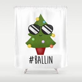 #Ballin Shower Curtain