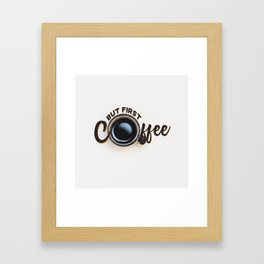 but first coffee (photo) Framed Art Print