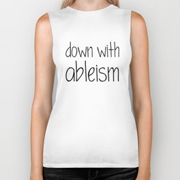 Down with Ableism Biker Tank