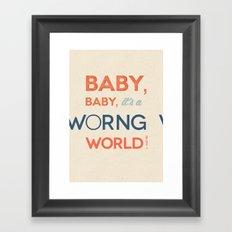 Worng World Framed Art Print