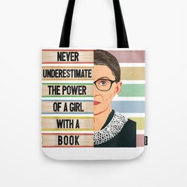 Feminist Ruth Bader Ginsburg RBG Quote Girl With Book Women Tote Bag