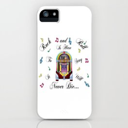 Rock and Roll is Here to Stay iPhone Case