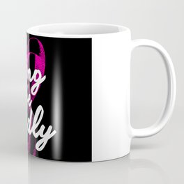 Living Life Loudly Coffee Mug