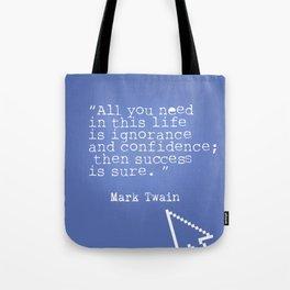Mark Twain quote 5 Tote Bag