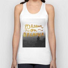 Dream On Dreamer Unisex Tank Top
