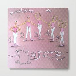 5 Positions of Dance. Ballet Metal Print