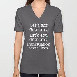 Let's Eat Grandma Punctuation Saves Lives (Pink) Unisex V-Neck