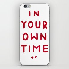 In Your Own Time iPhone & iPod Skin