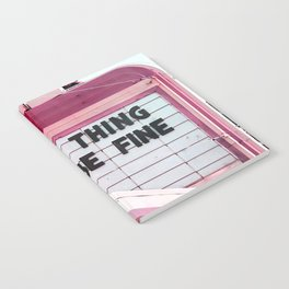 Every Thing Will Be Fine Notebook