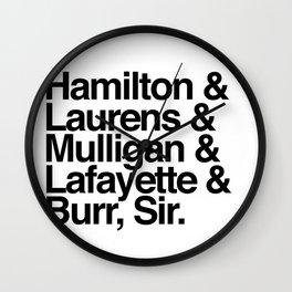 Hamilton, Laurens, Mulligan, Lafayette & Burr, Sir Wall Clock