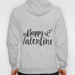 Hand Lettering Happy Valentines Hoody