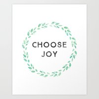 olivia joy Art Prints featuring Choose Joy by Olivia (Random Olive)