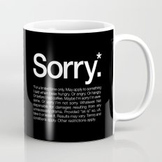 Sorry.* For a limited time only. Mug