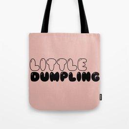 LITTLE DUMPLING Tote Bag